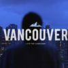 Beautiful video of Vancouver using written words to describe Vancouver